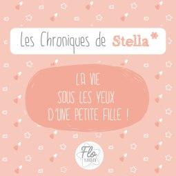les chroniques de Stella - la vie